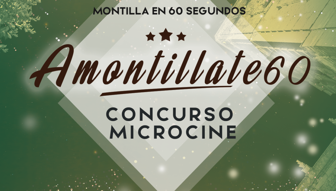 Amontíllate 60 Concurso Microcine