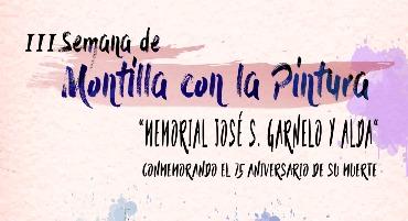 III Semana de Montilla con la Pintura «Memorial José S. Garnelo y Alda»